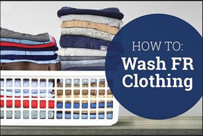 Learn how to Properly Wash your FR garments